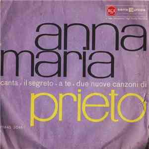 Anna Maria  - Il Segreto / A Te download free