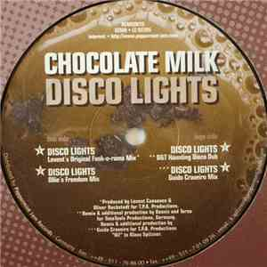 Chocolate Milk - Disco Lights download free