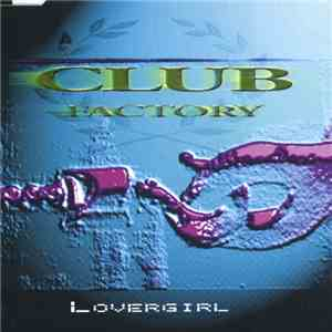 Club Factory - Lovergirl download free