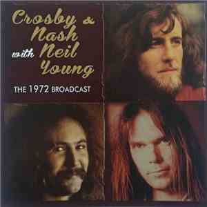 Crosby & Nash With Neil Young - The 1972 Broadcast download free
