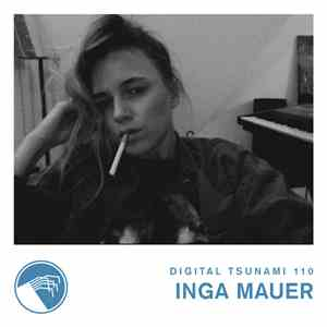 Inga Mauer - Digital Tsunami 110 download free