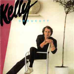 Kelly Groucutt - Kelly download free