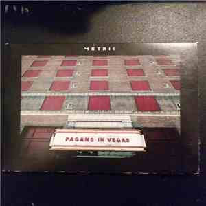 Metric - Pagans In Vegas download free