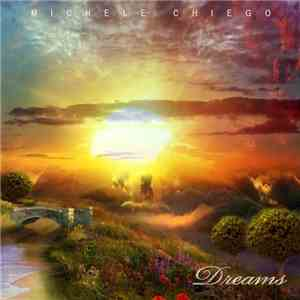 Michele Chiego - Dreams download free