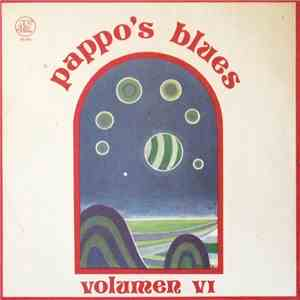 Pappo's Blues - Volumen VI download free