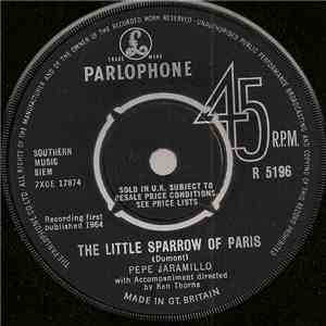 Pepe Jaramillo - The Little Sparrow Of Paris / The Love Of My Life download free