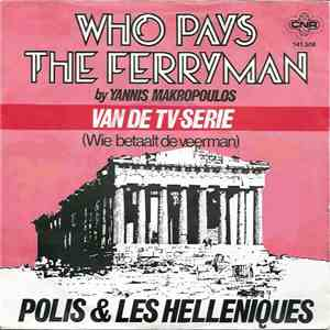 Polis & Les Helleniques - Who Pays The Ferryman download free