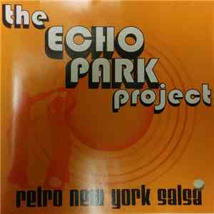 The Echo Park Project - Retro New York Salsa
