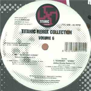 TNT  / Technoboy - Titanic Remix Collection Volume 6 download free