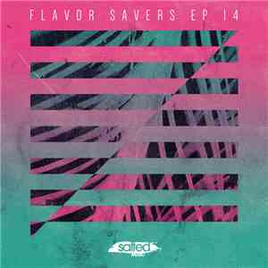 Various - Flavor Savers EP 14 download free